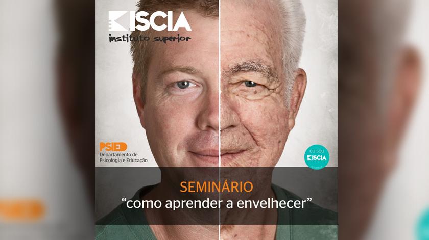 """Seminário """"Como Aprender a Envelhecer"""""""