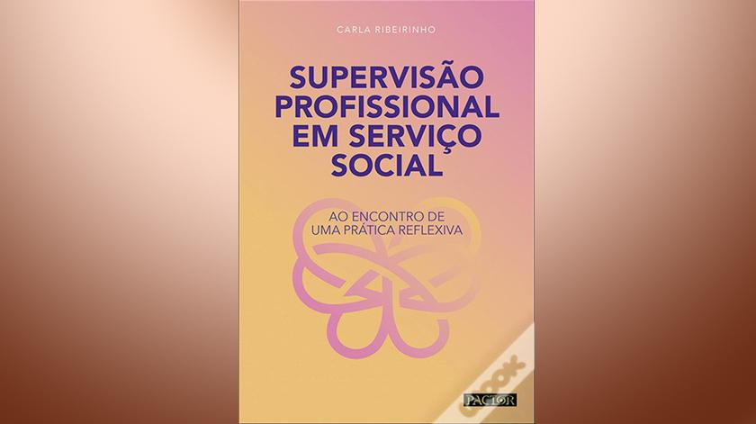 """Carla Ribeirinho apresenta livro """"Supervisão Profissional em Serviço Social"""""""