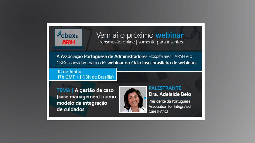 """6.º webinar do Ciclo Luso-Brasileiro """"Gestão em Saúde"""""""