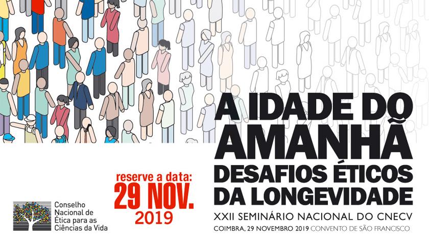 XXII Seminário Nacional CNECV debate desafios éticos da longevidade