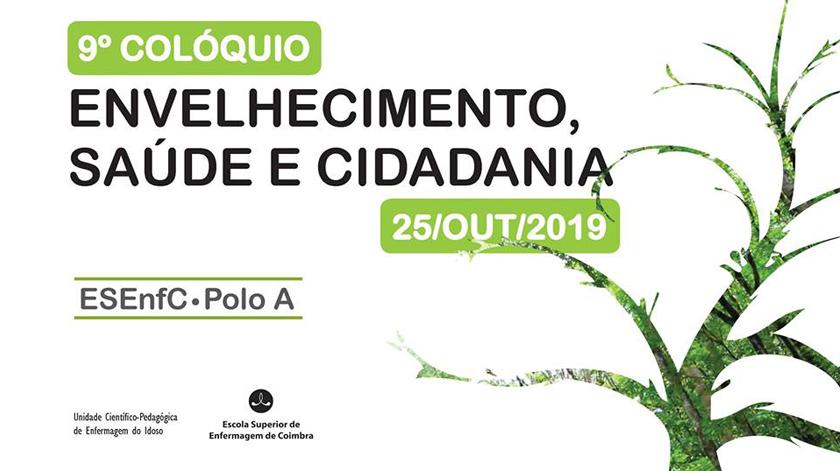 """Coimbra recebe o 9.º Colóquio de """"Envelhecimento Saúde e Cidadania"""""""