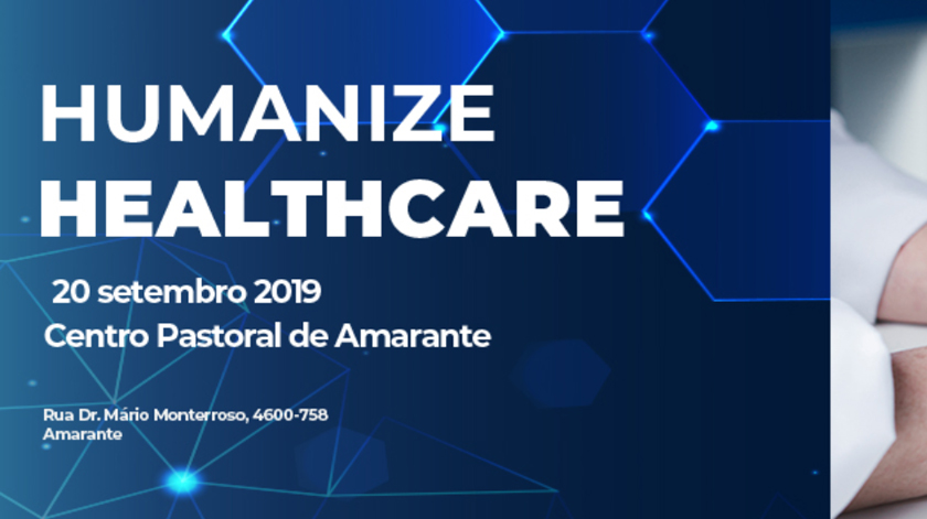 Humanize Healthcare debate humanização dos cuidados de Saúde