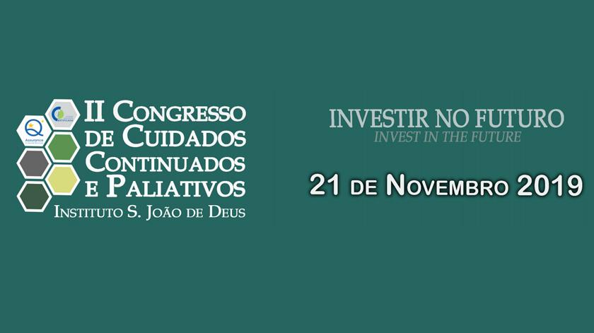 II Congresso de Cuidados Continuados e Paliativos no Instituto S. João de Deus em Lisboa