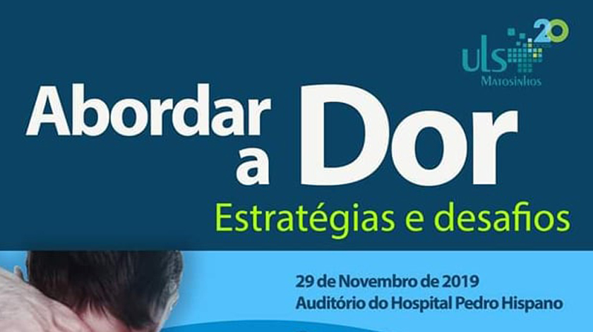 """Abordar a dor"" no Hospital Pedro Hispano"