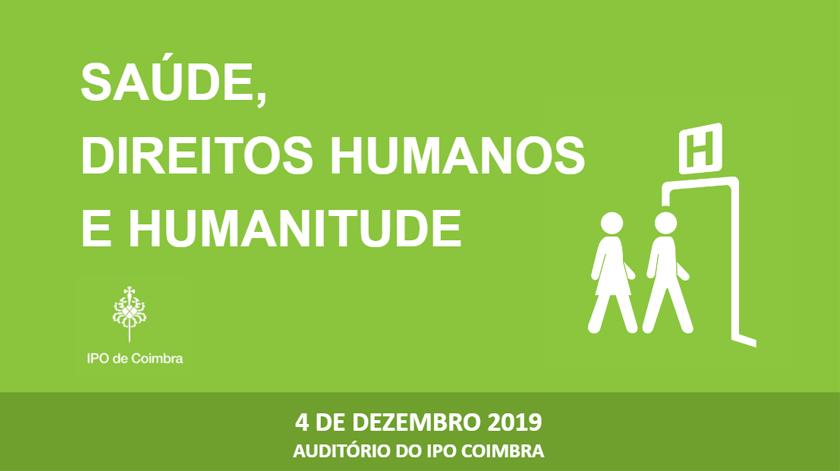 """IPO Coimbra debate """"Saúde, Direitos Humanos e Humanitude"""""""