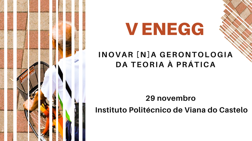 Encontro Nacional de Estudantes de Gerontologia e Gerontólogos em Viana do Castelo
