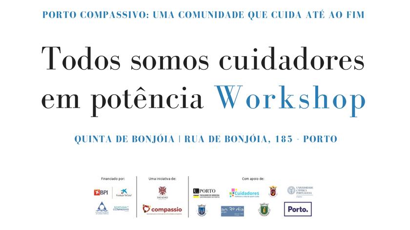 """Workshop """"Somos todos Cuidadores em potência"""" no Porto"""
