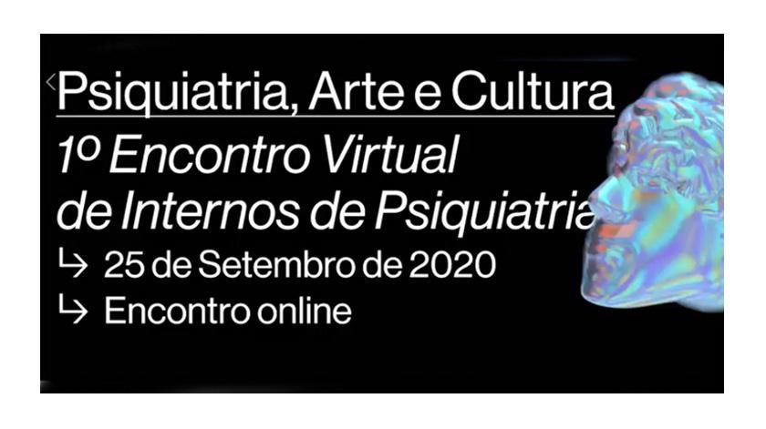 Médicos internos de Psiquiatria organizam 1.º Encontro Virtual