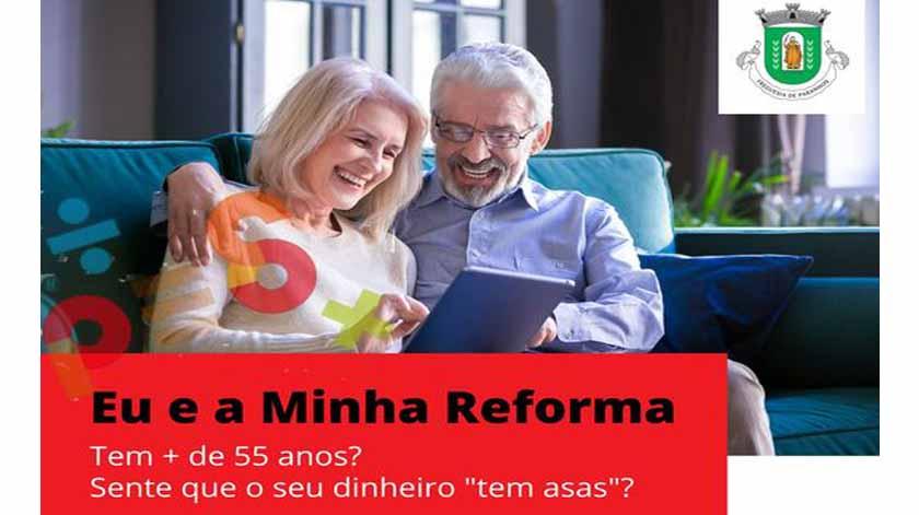 """""""Eu e a Minha Reforma"""": Programa de Educação Financeira"""