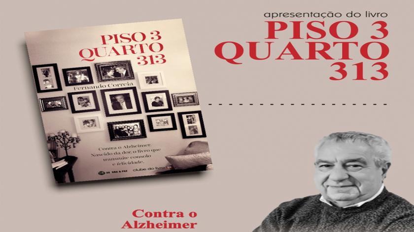 Piso 3, Quarto 313 do Fernando Correia, um livro que retrata o Alzheimer