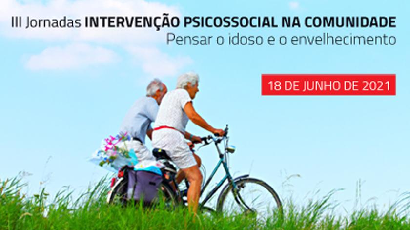 Jornadas Psicossociais na Comunidade: Pensar o Idoso e o Envelhecimento, 18 junho