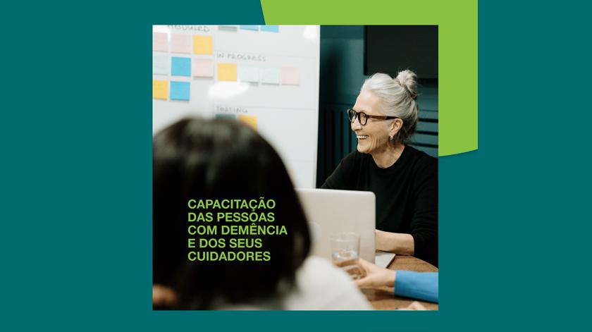 """Ações de capacitação da Alzheimer Portugal: projeto """"Na Primeira Pessoa"""""""