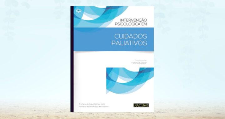 """Livro: """"Intervenção Psicológica em Cuidados Paliativos"""""""