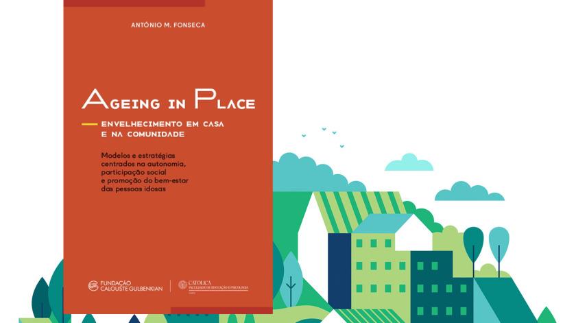 Ageing in Place – Envelhecimento em casa e na comunidade